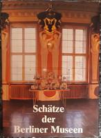 SCHäTZE DER BERLINER MUSEEN