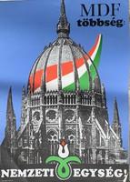 Plakát:MDF többség: NEMZETI EGYSÉG (MDF 1990)