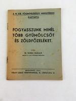 Dr. Tangl Harald: Fogyasszunk minél több gyümölcsöt és zöldfőzeléket 1941.