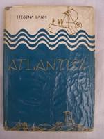 Atlantisz  Szerző Stegena Lajos  Platón, a nagy görög bölcselő 2300 évvel ezelőtt két dialógusában,