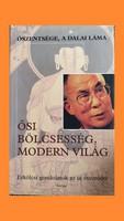 Dalai Láma / Ősi Bölcsesség, modern világ DEDIKÁLT