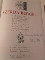 ORBÁN VIKTOR által dedikált  Hollós J.-Kondor K.: Szerda reggel 1998. - 2000. - történelem,politika
