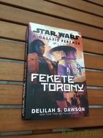 Delilah S. Dawson: A galaxis peremén: Fekete Torony (Star Wars)