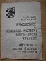 Műsorfüzet: ZMMK NEMZETKÖZI ÉS ORSZÁGOS BAJNOKI MOTO - CROSS VERSENY 1976.