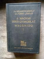 Dr .Szladits Károly-dr. Fürst László: A Magyar bírói gyakorlat Magánjog I-II. (1935)