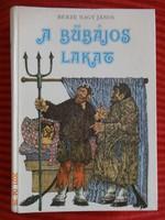 János Berze Nagy: the charming padlock - a large storybook, 85 Hungarian folk tales with drawings by Magda Marton - rare
