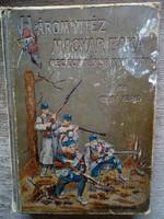 Abonyi Árpád: Három vitéz magyar baka meg egy káplár kalandjai (1909)