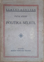 József Patai: without politics - articles between 1918 and 1923 - Judaica